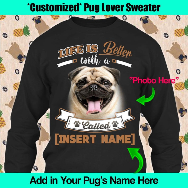 1cf7dfe3 Personalized Pug Dog Long Sleeve Sweater Life Is Better Rescue | Etsy