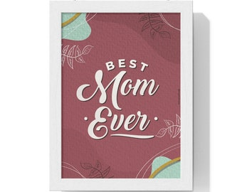 """Mother's Day gift   Vertical Poster   Best Mom Ever   Vertical Poster 8.5""""x11""""   Gift Mom   La mejor mama del mundo   Personalized Poster"""