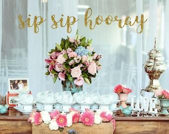 sip sip hooray sip sip hooray banner bridal shower decor wedding reception party banner gold glitter banner champagne bar wine bar