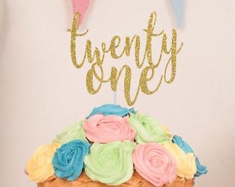 Twenty One Cake Topper, 21st Birthday Glitter Cake Topper, Birthday Cake Topper, Gold Glitter Twenty One CakeTopper,21 GoldGlitterCakeTopper