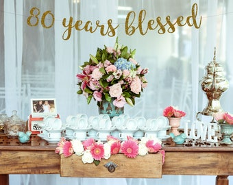 80 Years Blessed 80th Birthday Banner Happy Gold Glitter Party Decorations Loved