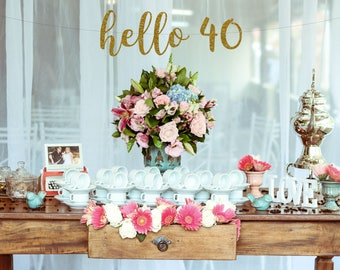 Hello 40 Birthday Banner, 40th Birthday Decorations, 40 and Fabulous, Forty and Fabulous, 40th Birthday Banner, Party Happy Birthday, Cheers