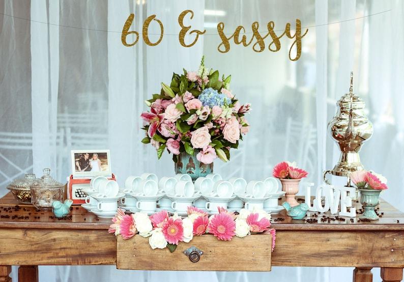 60 Birthday Decoration Sassy 60th And