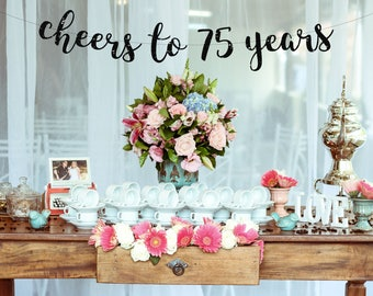 Cheers to 75 Years Banner, 75th Birthday Party, 75th Birthday Party Sign, 75th Birthday Decor, 75th Party Banner, 75th Anniversary