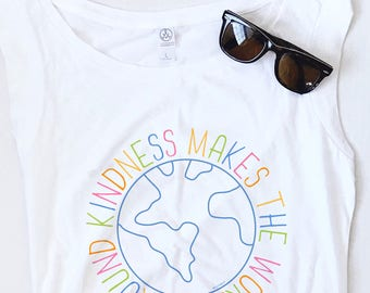 Kindness Makes the World Go Round -  Graphic Tank, Nature Tee, World Tee, Kind Tee, Positive Tee, Colorful Tee, Peace and Love, Soft Tee