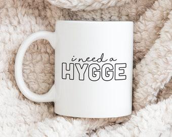I Need A Hygge Ceramic Coffee Mug, 11oz Coffee Cup, Danish Cozy Tea Mug, 15oz Large Mug, Christmas Gift