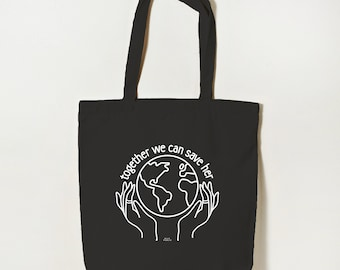 Together We Can Save Her Organic Cotton Tote Bag, Reusable Tote, Eco Tote Bag, Eco Friendly Shopping Bag