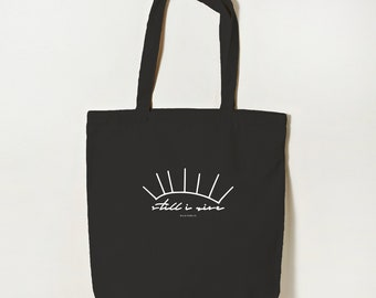 Still I Rise Organic Cotton Tote Bag, Reusable Tote, Eco Tote Bag, Eco Friendly Shopping Bag, Maya Angelou