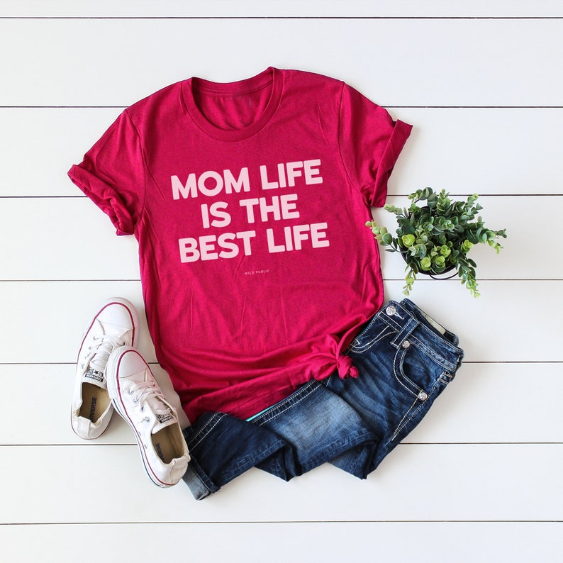 Mom Life Is The Best Life Graphic Tee Eco Friendly Organic Night