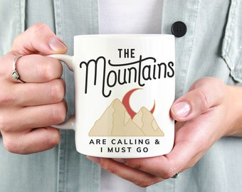 The Mountains Are Calling And I Must Go Coffee Mug, Coffee Cup Gift, Wanderlust Ceramic Mug