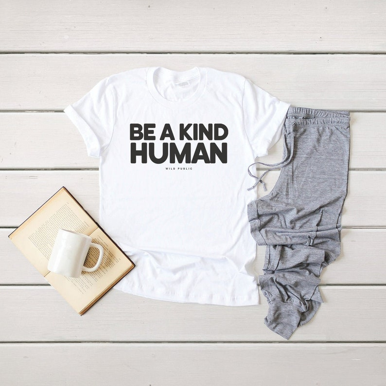 Be A Kind Human Organic Cotton Eco Friendly Graphic Tee image 0