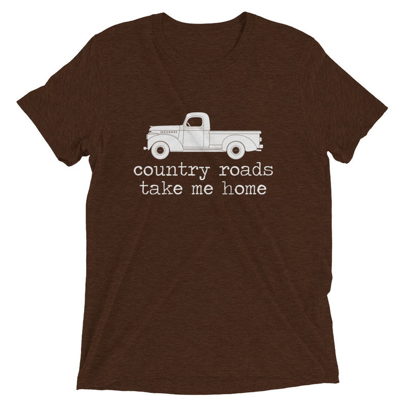 f0f793299f6 Country Roads Take Me Home shirt farm truck shirt John Denver