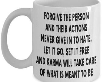 Karma - Forgive Coffee Mug
