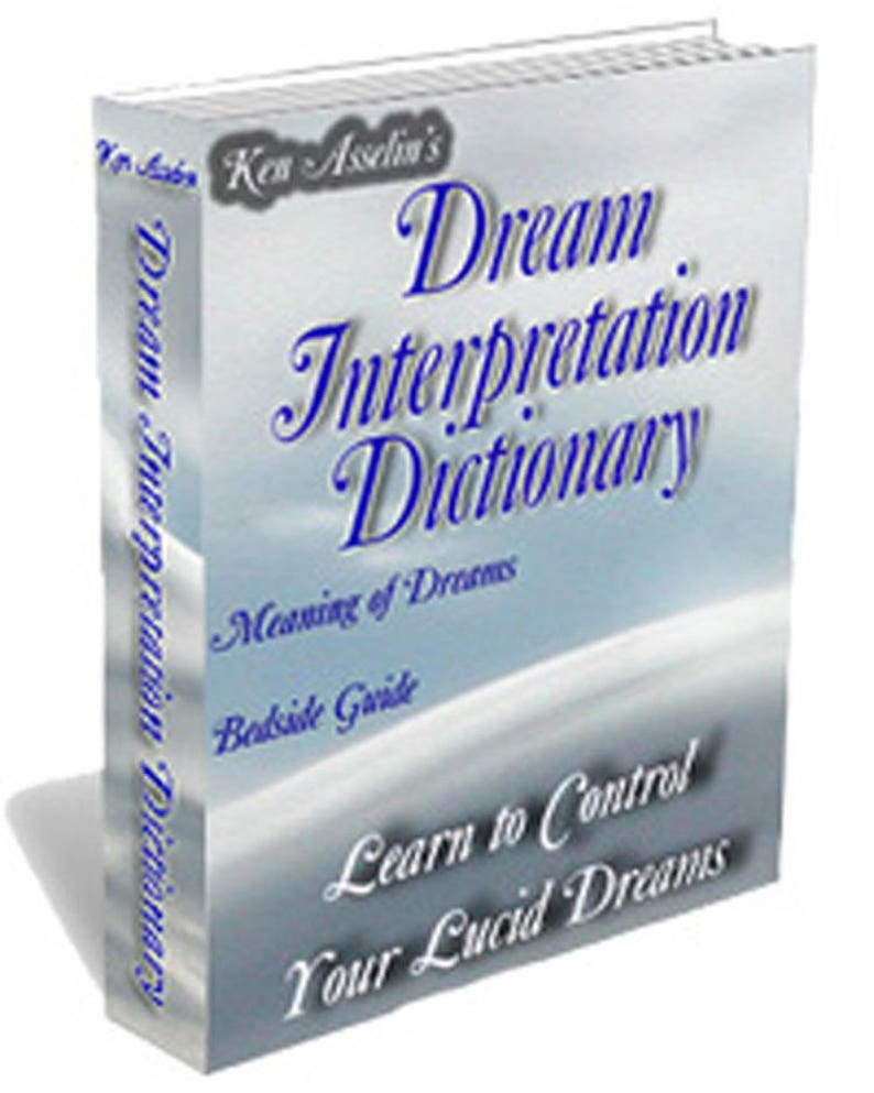 Dream Interpretation Dictionary : Learn the Meaning of Your Dreams