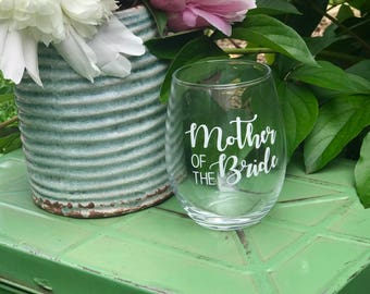 Mother of the Bride glass, gift