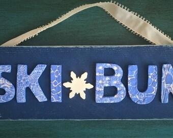 Ceramic Ski Bum Sign