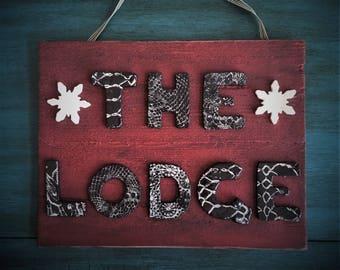 Ceramic The Lodge Sign