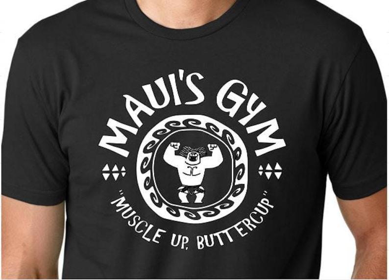 ff2775ec Disney Inspired Maui's Gym Muscle Up Buttercup Shirt Moana | Etsy