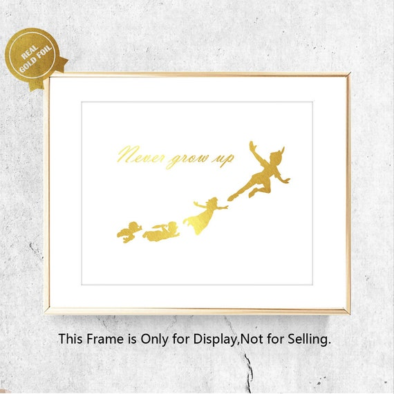 Never Grow Up Gold Foil Quote Art Print Fly Peter Pan Quotes Etsy