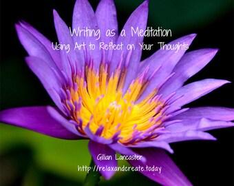 Writing as a Meditation book, beautiful photos, writing prompts, journal