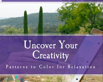 Uncover Your Creativity Coloring Book, Coloring Book for Mindfulness, Coloring Book, Full page patterns, mandalas