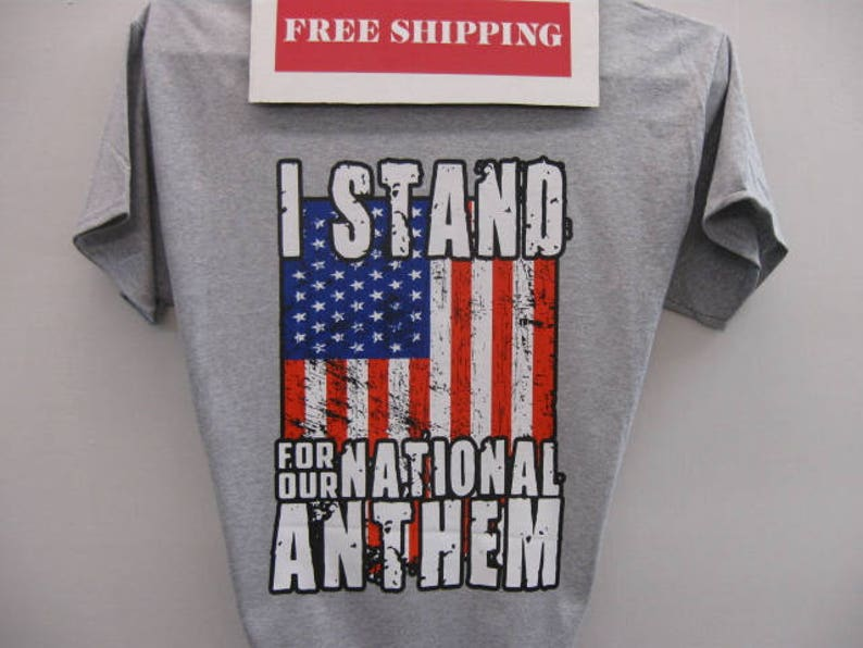 08a4cd3c5bb35 Patriotic T-Shirt----I stand for our national anthem---From the great  website---Pier21usa.com