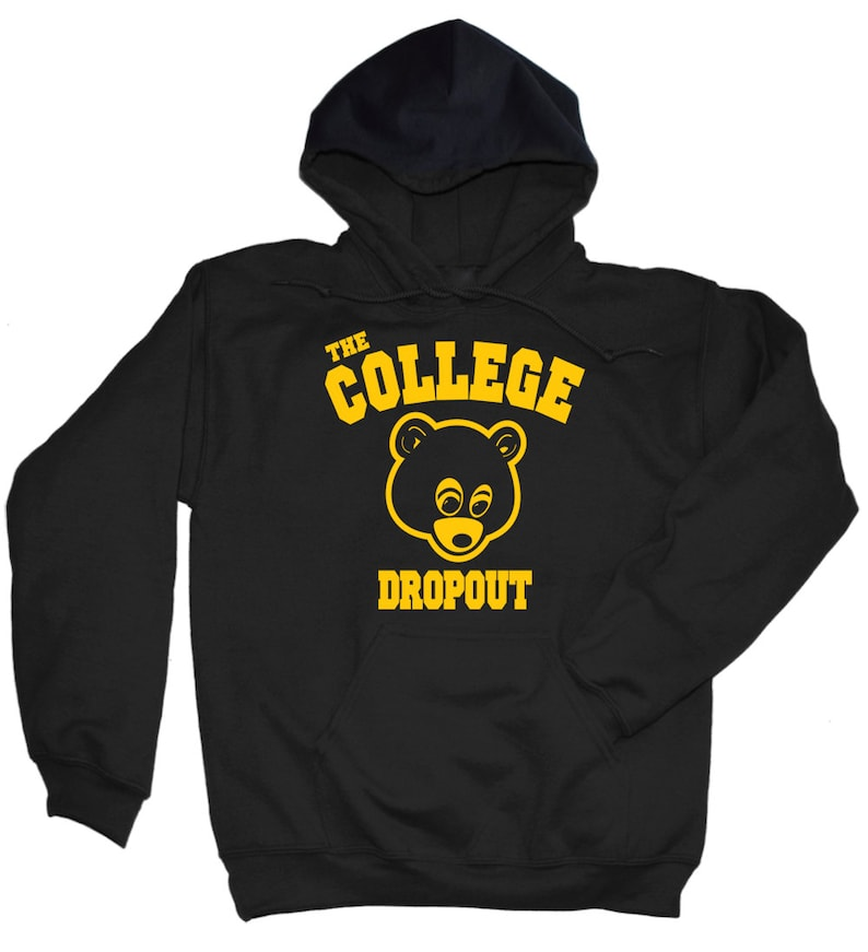 College Dropout Sweatshirt College Dropout Shirt Kanye Etsy