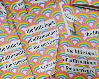 the little book of affirmations for survivors - a zine on healing and recovery from trauma