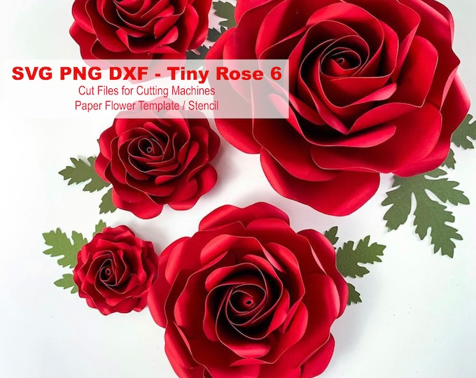 "SVG Paper Flowers Tiny Rose #6 Template in multiple sizes Digital SVG DXF Version, Cricut and Silhouette machine Ready 2.25"" - 6"" Roses"