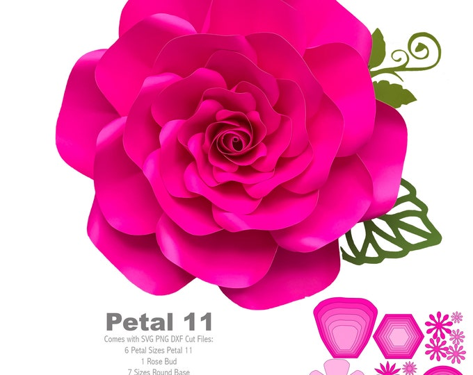 SVG PNG DXF Petal 11 Rose Cut Files for Cutting Machines like Cricut and Silhouette Cameo Diy Paper Flower Kit in making Giant Flat Rose