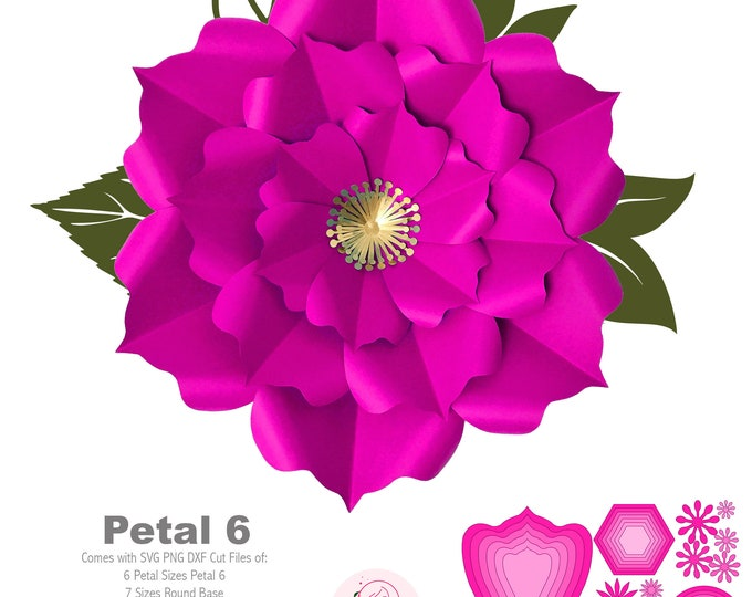SVG PNG DXF Petal 6 Paper Flowers Cut Files for Cutting Machines no resizing needed includes Petal Templates, 2 Flat Centers and 2 Bases
