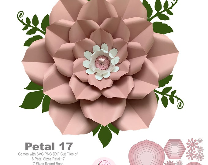Petal 17 SVG PNG DXF Giant Paper Flowers Template Kit / Stencils Diy Projects for Weddings and Events Floral Backdrop & Photo Booth w/ base