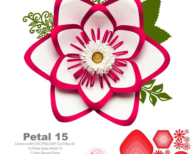 SVG PNG DXF Petal 15 Paper Flowers Template Base & Flat Centers Included Digital cut files for Cricut n Silhouette Ready instant download