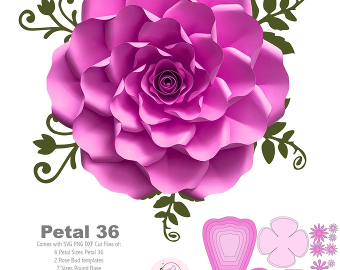 SVG PNG DXF  Petal 36 Paper Flowers Petal Template w Base Rose Bud & Flat Center Cricut n Silhouette Ready Diy craft weddings n event decor