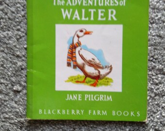 Vintage Blackberry Farm Book - The Adventures Of Walter,  Paperback