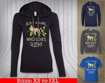 378977f7e29b Sloth shirt sloth gifts Just a girl who love sloths tshirt sloth tee sloth  clothing hoodie sweatshirt sweater long sleeve men women
