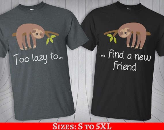 Best Friends Sloth couple T shirts BFF couple shirt besties tee shirt funny Valentines matching gift