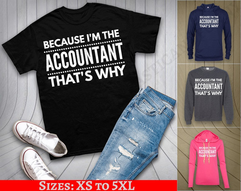 b1680854 Because I'm the Accountant that's why accounting | Etsy