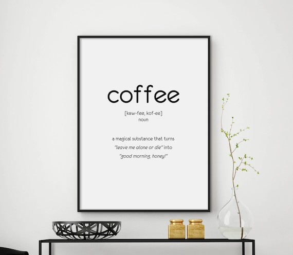Coffee Quotes: Sale 30% Off Funny Coffee Quote Coffee Poster Coffee