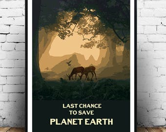 Last Chance to Save Planet Earth