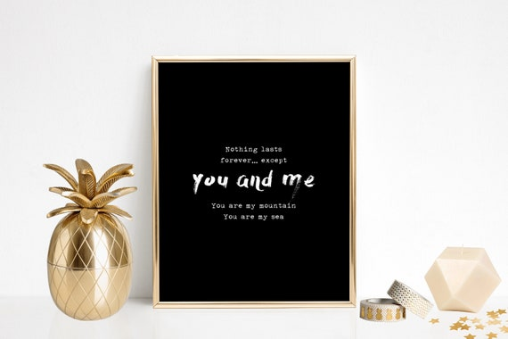 BIFFY CLYRO Mountains lyric A4/8x6/7x5 print Only Revolutions Art Love Song  Wedding I am a Mountain I am the Sea Alternative Gift for Him