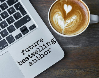 Future Bestselling Author - Vinyl Decal - Various Colors, FREE Shipping, Perfect for Writer Gifts, Aspiring Authors