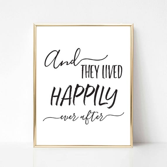 And They Lived Happily Ever After Digital Print Wedding Etsy