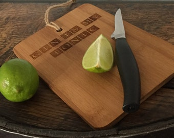 Chopping Board, Gin is my Tonic, Laser Cut, Laser Engraved, Personalised, Custom, Birthday, Wedding, House, Anniversary, Gift, Gin