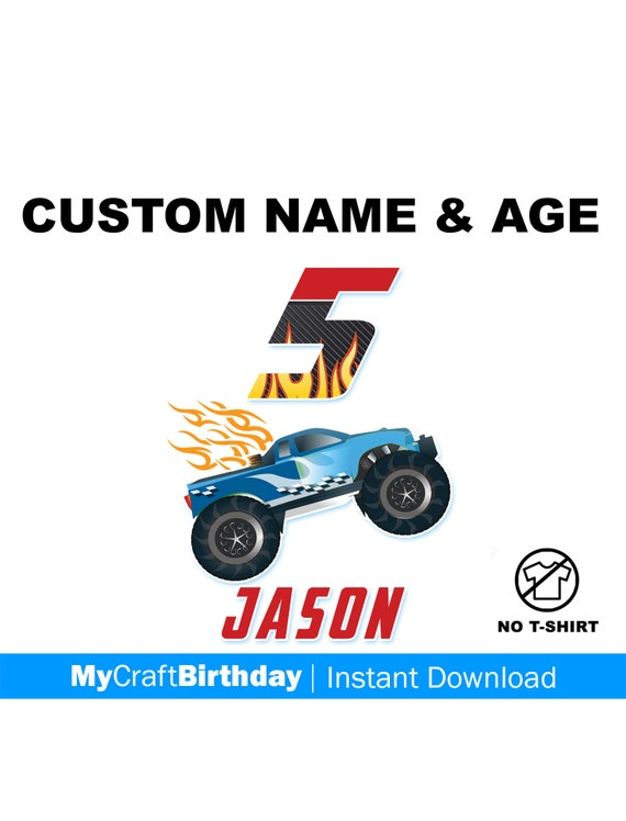 Customize My Truck >> Custom Name Age Monster Truck Birthday Decal Design Custom My 1st 2nd 3rd 4th 5th Diy Iron On Birthday Shirt Design Flames Fire