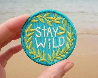 Stay Wild Patch - Free Spirit Patch - Adventure Patch - Traveler Patch - Travel Patch - Outdoors Patch - Nature Patch - Travellers Patch