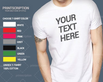 d79f3c00f Your text here - Custom Designed T-SHirt, Personalized T-Shirt, Typography  Custom T-Shirt, Gifts for any occasion
