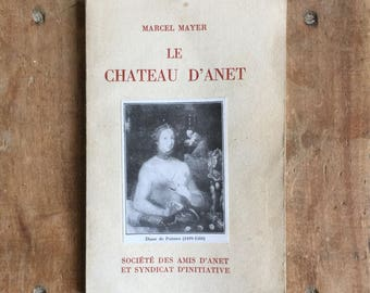 "Beautiful little vintage French touristic guide from the palace of Anet 'Le Château d'Anet"""" 1974 France"