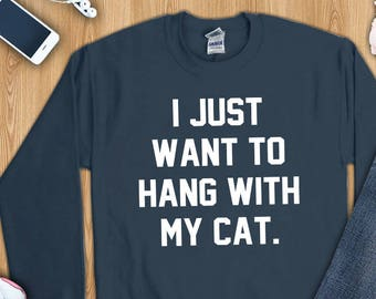 I just want to hang with my cat shirt, cat shirts, cat lover shirt, cat lover gift, cat mom shirt, cat mom gift, funny cat shirt, cat tshirt