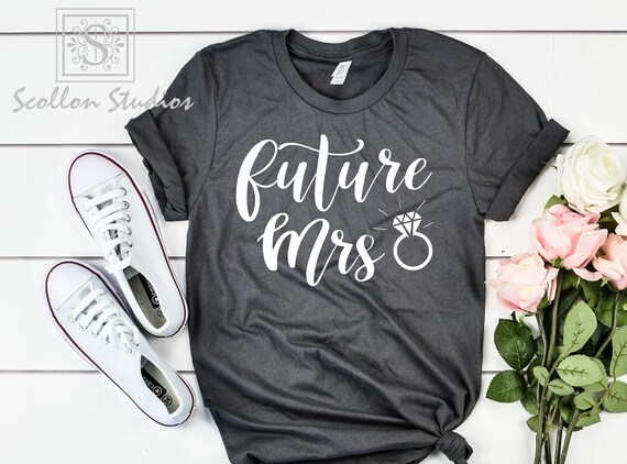 Soon To Be Mrs Last Name Shirt//Engaged Shirt//Engaged Tee//Custom Last Name Shirt//Future Mrs Shirt//Custom Mrs T-Shirt Engagement Shirt